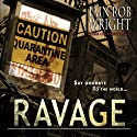 Ravage Audiobook by Iain Rob Wright Narrated by Nigel Patterson