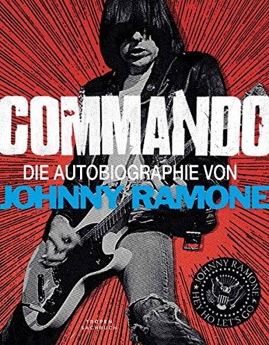 Commando: Die Autobiographie von Johnny Ramone