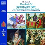 The Best of Our Island Story: From the Romans in Britain to Queen Victoria (Junior Classics)