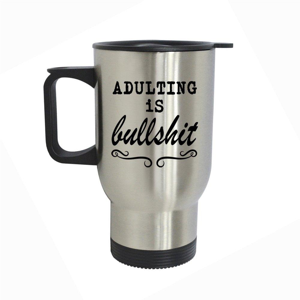 sgbased Adulting is Bullshitステンレススチール真空断熱14オンス水&コーヒーカップタンブラー旅行マグ、Works Great for Ice Drink、ホット飲料簡単キャリー   B07DXTT2ZW