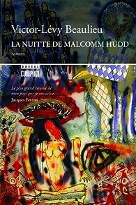 La Nuitte de Malcomm Hudd  par Victor-Lévy Beaulieu