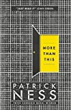 More Than This by Patrick Ness (2014-05-01)