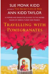 Travelling with Pomegranates Kindle Edition