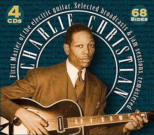 Selected Broadcasts & Jam Sessions (Charlie Christian The Genius Of The Electric Guitar)