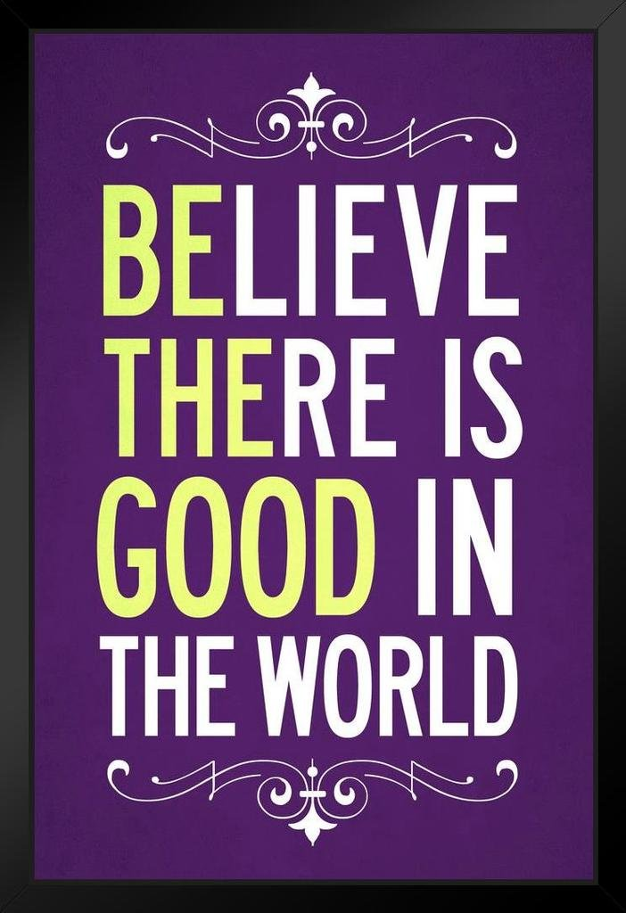 Believe There is Good in The World Purple Quote Cool Huge Large Giant  Poster Art 36x54