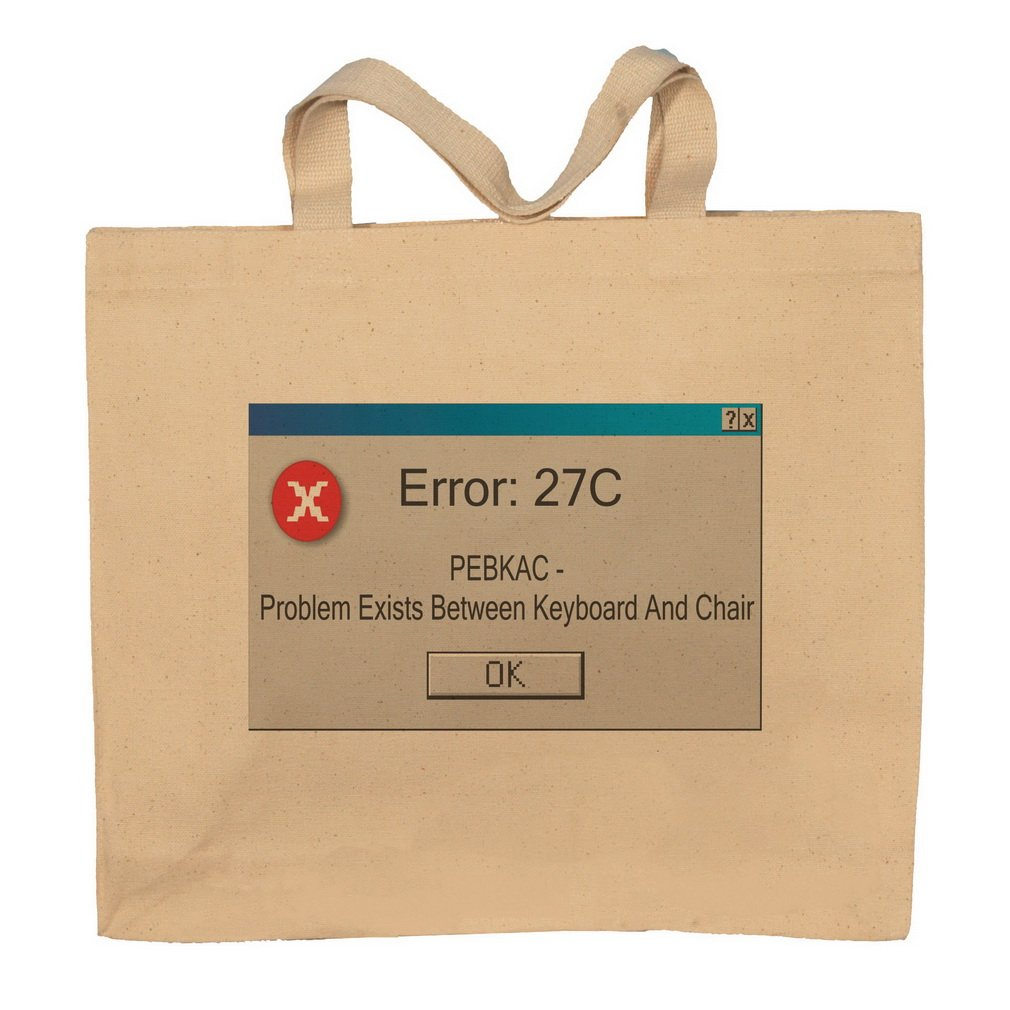 Error: 27C Pebkac - Problem Exists Between Keyboard And Chair Totebag Bag