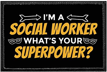 Amazon Com I M A Social Worker What S Your Super Power Orange Morale Patch Hook And Loop Attach For Hats Jeans Vest Coat 2x3 In By Pull Patch Arts Crafts