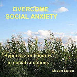 Overcome Social Anxiety Audiobook