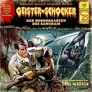 Der Horrorgarten des Samurais (Geister-Schocker 25) Hörspiel