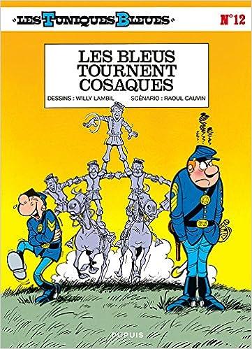 Les Tuniques bleues, tome 12 : Les bleus tournent cosaques