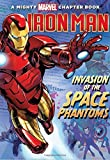 img - for Iron Man: Invasion of the Space Phantoms: A Mighty Marvel Chapter Book (A Marvel Chapter Book) book / textbook / text book