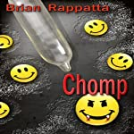 Chomp: A Novella of the Demons and the Dead | Brian Rappatta