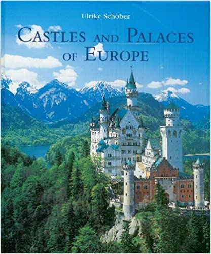 Download online Castles And Palaces of Europe PDF, azw (Kindle), ePub
