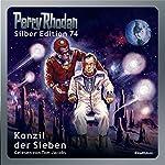 Konzil der Sieben (Perry Rhodan Silber Edition 74) | William Voltz,Ernst Vlcek,H. G. Francis,Hans Kneifel,H. G. Ewers
