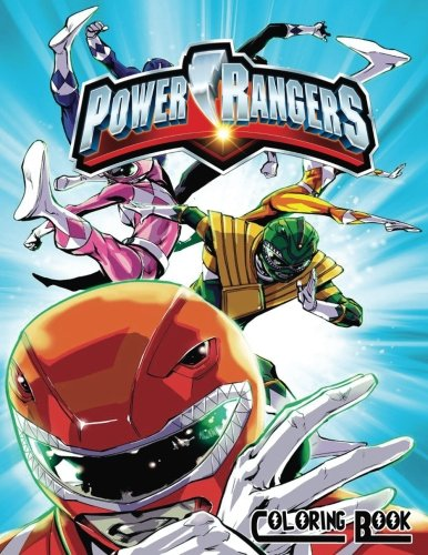 Power Rangers Coloring Book: Coloring Book for Kids and Adults 50 illustrations (Perfect for Children Ages 3-5, 6-8, 8-12+)
