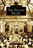 Front cover for the book The Palace Hotel by Richard Harned