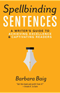Building great sentences how to write the kinds of sentences you spellbinding sentences a writers guide to achieving excellence and captivating readers fandeluxe Images