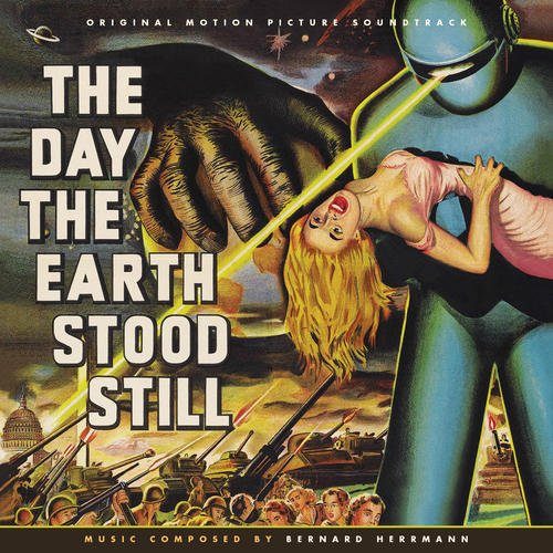 The Day The Earth Stood Still (Original Soundtracks) (The Day The Earth Stood Still Soundtrack)