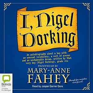 I, Nigel Dorking Audiobook