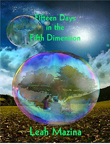 Fifteen Days in the Fifth Dimension by [Mazina, Leah]