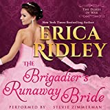 The Brigadier's Runaway Bride: Dukes of War, Book 5