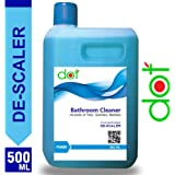 DOT Bathroom & Tiles Cleaner - De-Scaler- 500ml