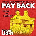 PAY BACK | Evans Light