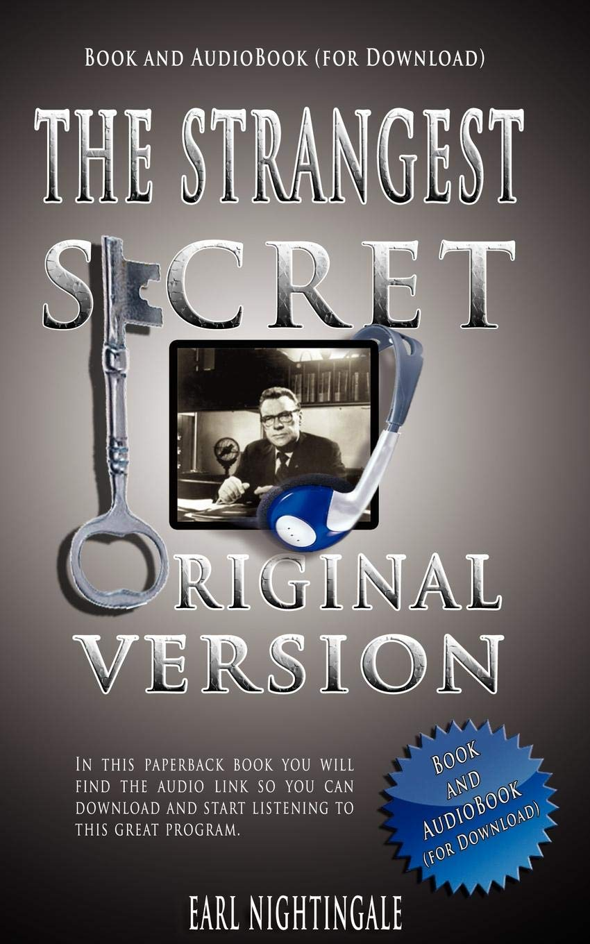 Earl Nightingales The Strangest Secret Book And Audiobook For