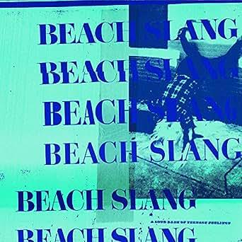 Hot Tramps By Beach Slang On Amazon Music Amazon Com