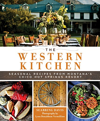 Rib Prime Recipes (The Western Kitchen: Seasonal Recipes from Montana's Chico Hot Springs Resort)