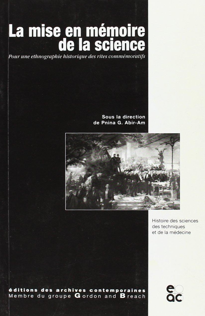 LA MISE EN MEMOIRE DE LA SCIENCE (Histoire des sciences, des techniques et de la médecine) by Other