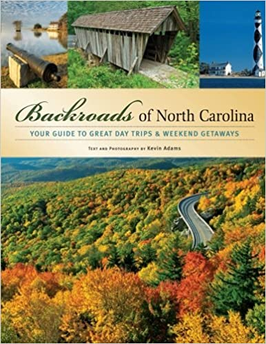 Book Backroads of North Carolina: Your Guide to Great Day Trips & Weekend Getaways by Kevin Adams (2009-04-04)