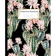Composition Notebook: Wide Ruled Lined Paper Notebook Journal: Pretty Watercolor Cactus Workbook for Girls Kids Teens Students for Back to School and Home College Writing Notes