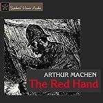 The Red Hand | Arthur Machen