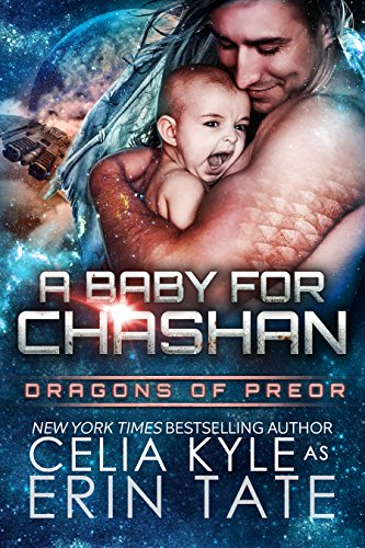 A Baby for Chashan (Scifi Alien Weredragon Romance) (Dragons of Preor Book 9)