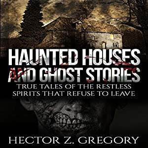 Haunted Houses and Ghost Stories Audiobook