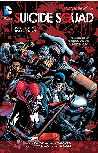 Suicide Squad Vol. 5: Walled In (The New 52) (Hottest 16 Year Old In The World)