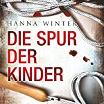 Die Spur der Kinder | Hanna Winter