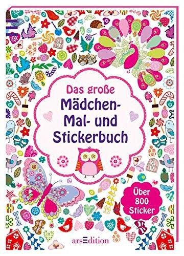 Das große Mädchen-Mal- und Stickerbuch