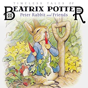 Timeless Tales of Beatrix Potter Audiobook