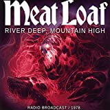 river meat - River Deep Mountain High