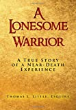 A Lonesome Warrior, Thomas L. Little, 1469153785