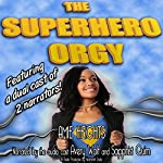 The Superhero Orgy (A Gangbang and Group Sex Story) | Amie Heights