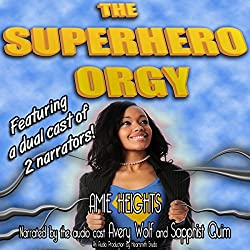 The Superhero Orgy (A Gangbang and Group Sex Story)