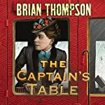 The Captain's Table | Brian Thompson