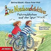 Fahrraddieben auf der Spur (Die Nordseedetektive 4) | Bettina Göschl, Klaus-Peter Wolf