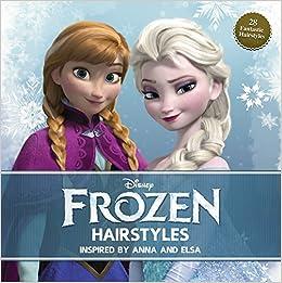 Disney Frozen Hairstyles: Inspired by Anna and Elsa: Edda USA ...