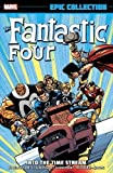 img - for Fantastic Four Epic Collection: Into the Time Stream (The Fantastic Four Epic Collection) book / textbook / text book