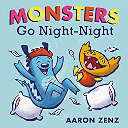 Monsters Go Night-Night by [Zenz, Aaron]