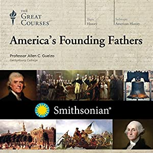 America's Founding Fathers Audiobook